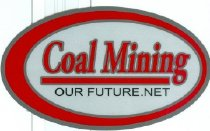Image of Coal Mining Our Future.net [sticker] -