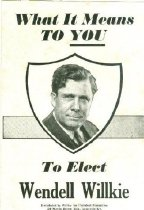 Image of What It Means to YOU to Elect Wendell Willkie