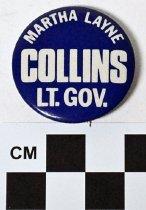 Image of 1983.43.281 - Martha Layne Collins political button