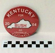 Image of 2004.96.6 - Kentucky for Bush political button