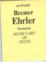 Image of Support Bremer Ehrler Democrat Secretary of State [booklet of emery boards] -