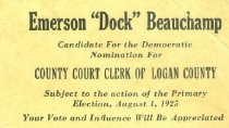 Image of Emerson (Doc) Beauchamp for County Court Clerk [political card] -