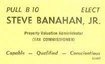Image of Steve Banahan, Jr. for Property Valuation Administrator [political card] -