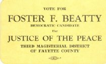 Image of Foster F. Beatty for Justice of the Peace [political card] -