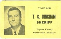 Image of T. G. Bingham for Fayette County sheriff [political card] - Committe for Walter Baker
