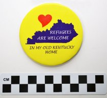 Image of KM2017.13.1 - Refugees are Welcome in My Old Kentucky Home button