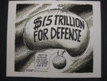 Image of $1.5 trillion for defense - Sanders, Bill, 1933-