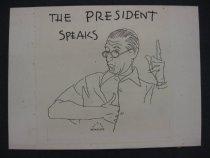 Image of The President speaks [Arthur William Brown] - Beckhoff, Harry