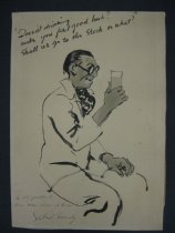 """Image of """"Doesn't drinking make you feel good huh? Shall we go to the Stork or what? - Bundy, Gilbert, 1911-1955"""