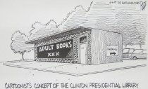 Image of Cartoonist's Concept of the Clinton Presidential Library - Plante, Bruce, 1954-