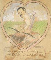 Image of The original cupid - Dan Alanson - Brown, Arthur William, 1881-1966