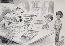 Image of Administration plan to weaken child labor law - Stampone, John, 1918-