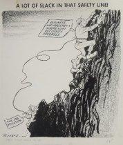 Image of A Lot of Slack in That Safety Line! - Morris, John Milton, 1907-1994
