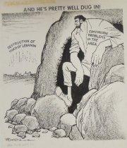 Image of And He's Pretty Well Dug In! - Morris, John Milton, 1907-1994