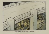 Image of The Bridge to the 21st Century - Bennett, Clay, 1958-
