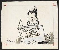 Image of 100 uses for a dead democrat - Backderf, John, (derf) 1960-