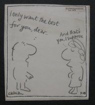 "Image of ""I only want the best for you, dear...And that's you I suppose"" - Calman, Mel, 1931-1994"
