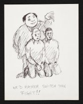Image of We'd rather switch than fight! - Brown, Buck, 1936-2007