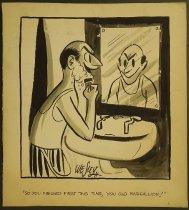 Image of [3 undated gag cartoons] - Herschensohn, Wes, 1929-1985