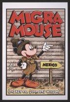 Image of Migra Mouse - Alcaraz, Lalo, 1964-
