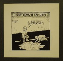 Image of County Roads in bad Shape  - Nonnamaker, William D., 1930-2012