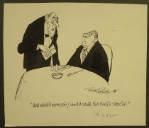 """Image of """"and what's more, sir, I would avoid the chef's special' - Friers, Rowel, 1920-1998"""