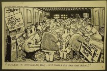 """Image of I'm delayed on union business, dear - we've found a pub using scab labor!"""" - Hook, Jeff, 1928-"""