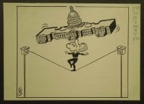 Image of [Bill Clinton as an acrobat walking a tightrope balancing the Capitol building on his nose] - Farkas, Ya,acov 1923-2002