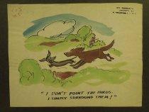 Image of I don't point the birds. I simply surround them! - Nofziger, Edward, 1913-2000