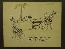 Image of Whaddya staring at! It's a stripe! - Nofziger, Edward, 1913-2000