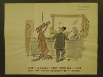 Image of Live and learn! First kangaroo I ever saw that drank ketchup for a chaser. - Nofziger, Edward, 1913-2000