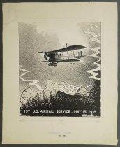 Image of 1st U.S. Airmail Service. May 15, 1918 - Rajski, Raymond B., 1917-