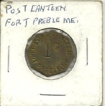 Image of Post Canteen token from Fort Preble