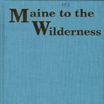 Image of Maine to the Wilderness