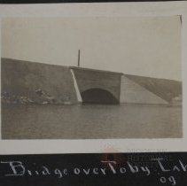 Image of Bridge over Toby lake 09' - Burton family papers and photographs