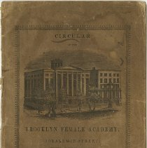 Image of Packer Collegiate Institute records - Cover of the first circular of the Brooklyn Female Academy