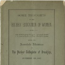 Image of Packer Collegiate Institute records - Some Thoughts on Higher Education of Women