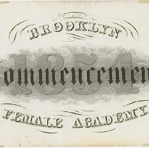 Image of Packer Collegiate Institute records - Brooklyn Female Academy commencement ticket