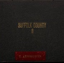 "Image of [Cover of ""Suffolk County, Part 2""] - Eugene L. Armbruster photographs and scrapbooks"