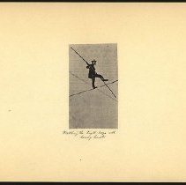 Image of Walking the tight rope with heavy boots - Eugene L. Armbruster photographs and scrapbooks