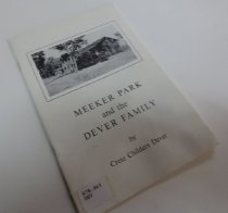 Image of 978.863 DEV - A short history of Meeker Park, including some early visitors and  homesteaders (Nathan Meeker, Isaac S. Stapp, Franklin Hornbaker, Fred Robinson) and that of her own family, The Devers.