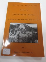 Image of 978.868 PED - Tells the story of The McGraw Ranch, also known as the Double Bar-Y, the Double Bar-X and later Indian Head Ranch, from its establishment as a working cattle ranch by Peter J. Pauley, Jr. in 1884 and its conversion to a guest ranch in 1935 until it was purchased by the National Park service as the only intact dude ranch in Rocky Mountain National Park.