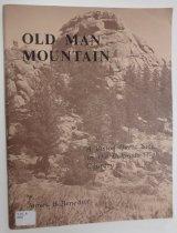 Image of 978.8 BEN - A study of Old Man Mountain, a conical granite knob on the west edge of the Town of Estes Park, reveals archeological and ethnographic evidence that the mountain was sacred to prehistoric Native Americans who visited it to fast for visions.  Concentrations of ritual artifacts have been identified at five locations on the mountain.