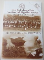 Image of 978.615 DUR - A history of the first 35 years of the Longs Peak Scottish-Highlands Festival Anniversary DVD included