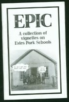 Image of 379.1 PAR - Photographs and text illustrating and celebrating 125 years of education in Estes Park