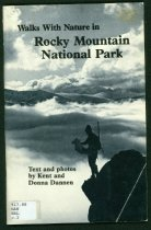 Image of 917.88 DAN c.2 - This guide by hikemasters and naturalists provides information on nature walks to Emerald Lake, Fern Lake Trail to The Pool on the Big Thompson River, Calypso Cascades in Wild Basin, Fall Ri