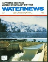 Image of 333.91 WAT 1987 - The Northern Colorado Water Conservancy District's color magazine that covers Northern Water projects and water issues