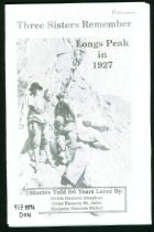 Image of 917.8896 DON - Tells the story of three sisters who, in 1927, at ages 6, 12, and 16 climbed Longs Peak by walking from Estes Pak.  Told 66 years later by the sisters.