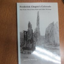 Image of 796.52209788 PIC - The writings presented in this new edition takes readers on a memorable journey to the mountains of Estes Park, to Pikes Peak, and its neighboring mountains, to Sierra Blanca near Fort Garland, and into the rugged San Juans.