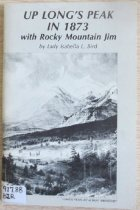 Image of 917.88 BIR - Abridged from A Lady's life in the Rocky Mountains (1879), this booklet focuses on her experiences in Estes Park, Coloradoand her climb of Long's Peak with Rocky Mountain Jim. Includes drawings by the author.